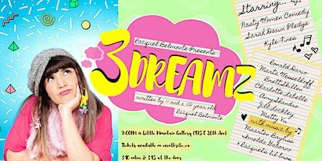 Racquel Belmonte Presents: 3 Dreamz tickets