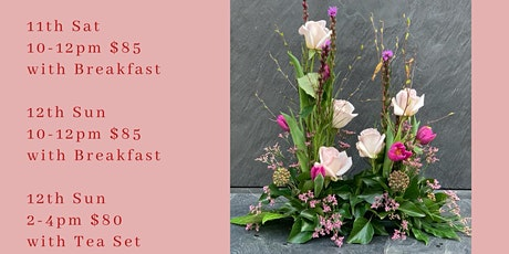 Easter Table Floral workshop 11th, 12th 10-12pm, $95 with Breakfast tickets