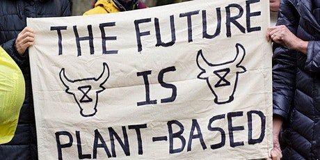 Online: Plant-Based Future - What, Why & What's Next? (60 mins) tickets