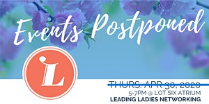 Leading Ladies Networking: ALL EVENTS POSTPONED