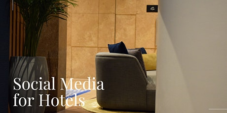 Social Media for Hotels Webinar tickets
