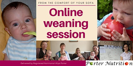 Weaning session - online - from the comfort of your sofa. tickets