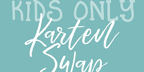 Kids Only Kartenswap by StampinClub Tickets