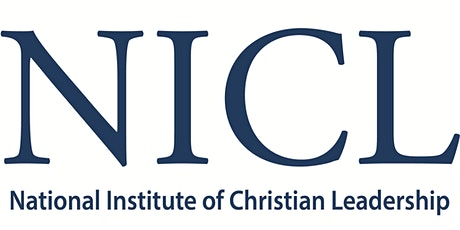 The National Institute of Christian Leadership-Georgia 2021 - Session 1 tickets
