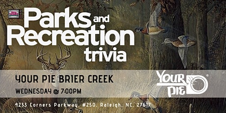 Parks & Rec Trivia at Your Pie Brier Creek tickets