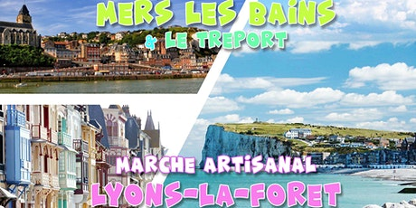 Mers les Bains & Marché Artisanal Lyons la Forêt - DAY TRIP tickets