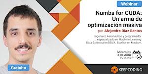 Webinar Numba for CUDA: Un arma de optimización masiva