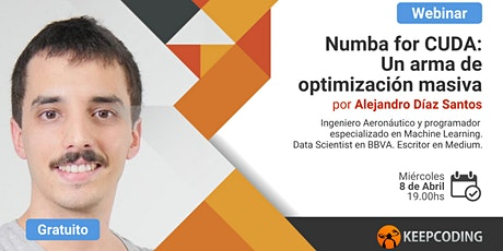 Webinar Numba for CUDA: Un arma de optimización masiva entradas