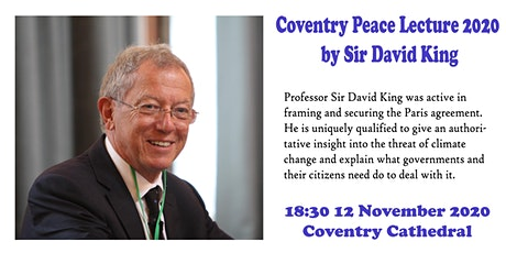 Coventry Peace and Climate Change Lecture 2020 by Sir David King tickets