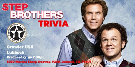 Step Brothers Trivia at Growler USA Lubbock tickets
