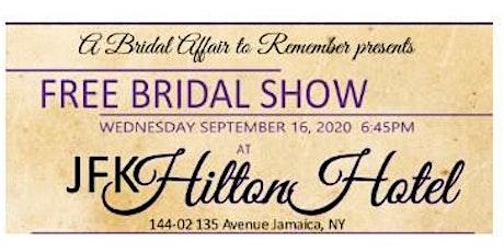 September 16th Free Bridal Show at JFK Hilton Hotel in Jamaica, NY tickets