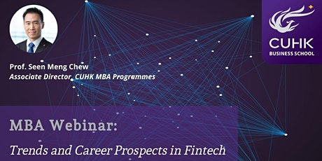 CUHK MBA MBA Webinar: Trends and Career Prospects in Fintech tickets