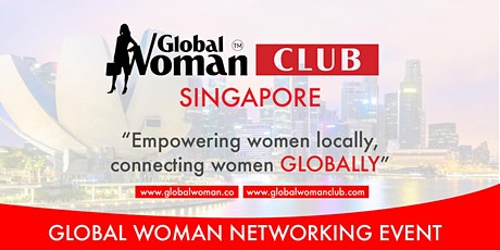 GLOBAL WOMAN CLUB SINGAPORE BUSINESS NETWORKING DINNER - APRIL tickets