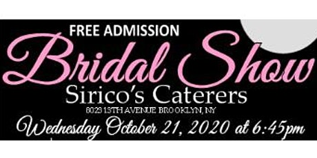 October 21st Free Bridal Show at Sirico's Caterers in Brooklyn, NY tickets