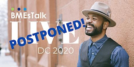BMEsTalk Live: Washington, DC 2020 tickets