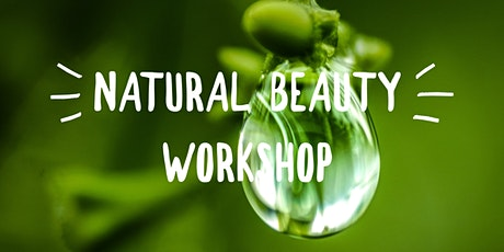 Natural Beauty Workshop tickets