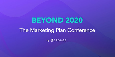 BEYOND 2020 - The Marketing Plan Conference tickets