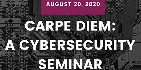 Carpe DIEM: A Cybersecurity Seminar (San Diego) tickets