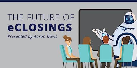 The Future of e-Closings tickets