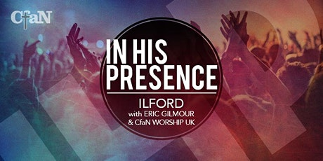 In His Presence with Eric Gilmour tickets