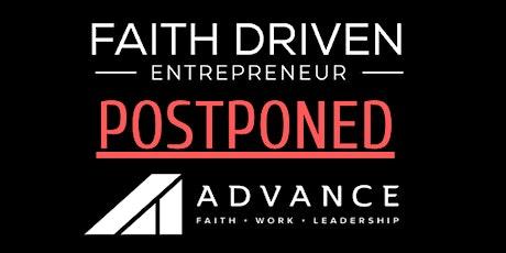 Faith Driven Entrepreneur (POSTPONED) tickets