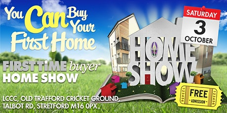 First Time Buyer Home Show (MANCHESTER 2021) tickets