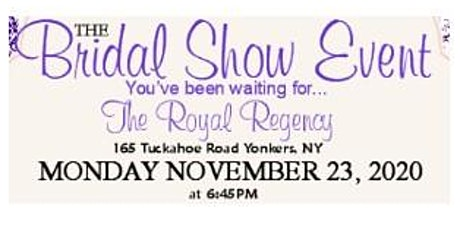 November 23rd Free Bridal Show at Royal Regency in Yonkers, NY tickets