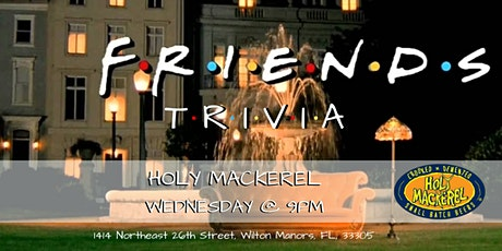 Friends Trivia at Holy Mackerel tickets
