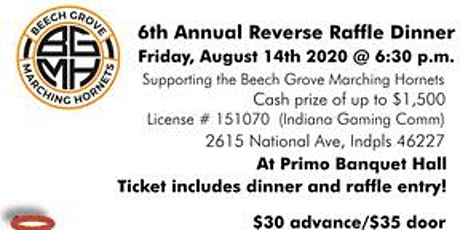 6th Annual Reverse Raffle to Benefit the Beech Grove Marching Hornets tickets