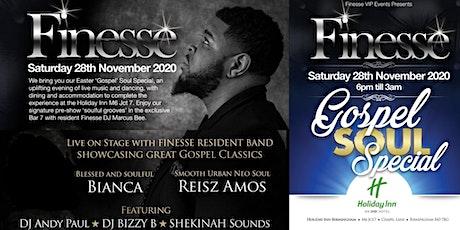 Finesse  Gospel Soul Special tickets