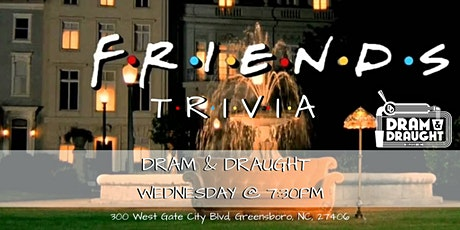 Friends Trivia at Dram & Draught tickets