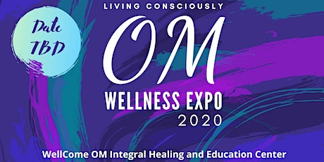 Living Consciously Wellness Expo at OM 2020 tickets