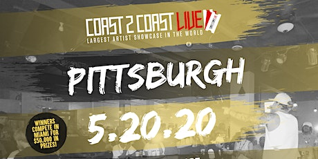 Coast 2 Coast LIVE Showcase Pittsburgh, PA - Artists Win $50K In Prizes! tickets