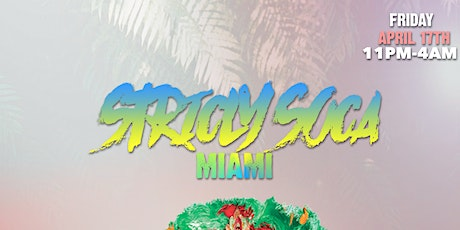 Strictly Soca Miami tickets