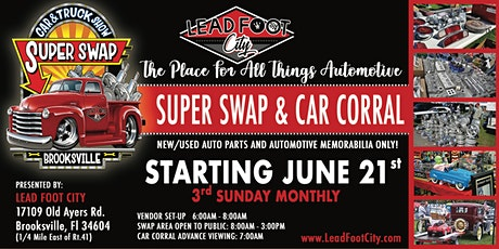 """Lead Foot City - Super Swap - June 21st """"ALL THINGS AUTOMOTIVE"""" tickets"""