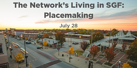 The Network's Living in SGF: Placemaking tickets