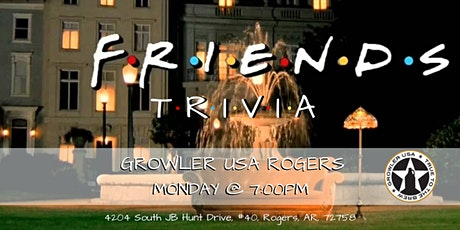 Friends Trivia at Growler USA Rogers tickets