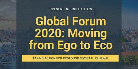 Global Forum: From Ego to Eco 2030 tickets