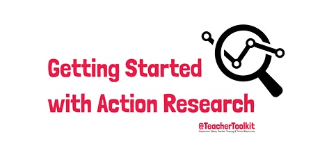 Webinar: Getting Started with Action Research tickets