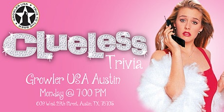 Clueless Trivia at Growler USA Austin tickets