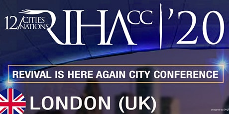 Revival Is Here Again City Conference, London 2020 tickets