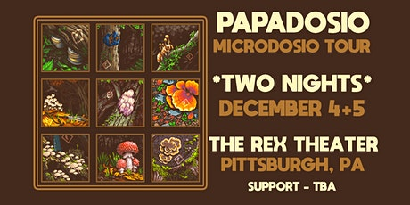 PAPADOSIO: Microdosio Tour 2020 - Two Night Pass tickets