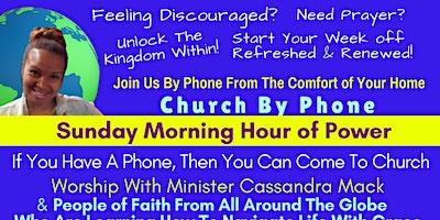 Church By Phone With Cassandra Mack