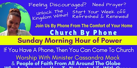 Church By Phone With Cassandra Mack tickets