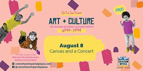 Free Kids Fun Zone Canvas & Concert at Crenshaw Imperial Plaza tickets