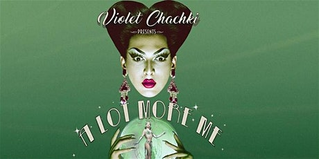 "SHOW POSTPONED to 9/25/20: Violet Chachki Presents ""A Lot More Me"" tickets"