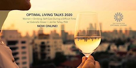 Optimal Living Talks:  Women + Drinking tickets