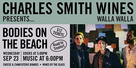 RESCHEDULED - Charles Smith Wines WW Presents: Bodies on the Beach tickets