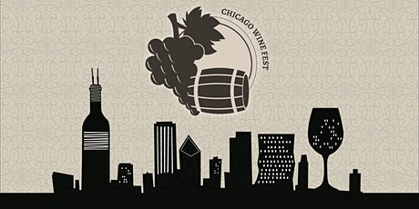 Chicago Wine Fest - A River North Wine Tasting tickets