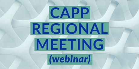 CAPP Regional Meeting: Webinar tickets